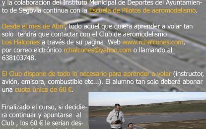 Se pone en marcha la VI Edición de la Escuela de Pilotos de Aeromodelismo Los Halcones de Segovia
