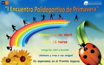 """I Encuentro Polideportivo de Primavera"" para Eduación Secundaria y Bachillerato"