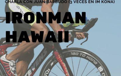 Charla-coloquio de Juan Barbudo: Ironam Hawaii