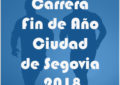 El Instituto Municipal de Deportes invita a todos los segovianos a participar en el concurso de cartel de la Carrera Fin de Año 2018
