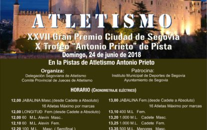 """Ferias y Fiestas 2018: XXVII Gran Premio Ciudad de Segovia y X Trofeo """"Antonio Prieto"""" de pista"""
