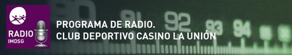 Programa de Radio Casino de la Unión